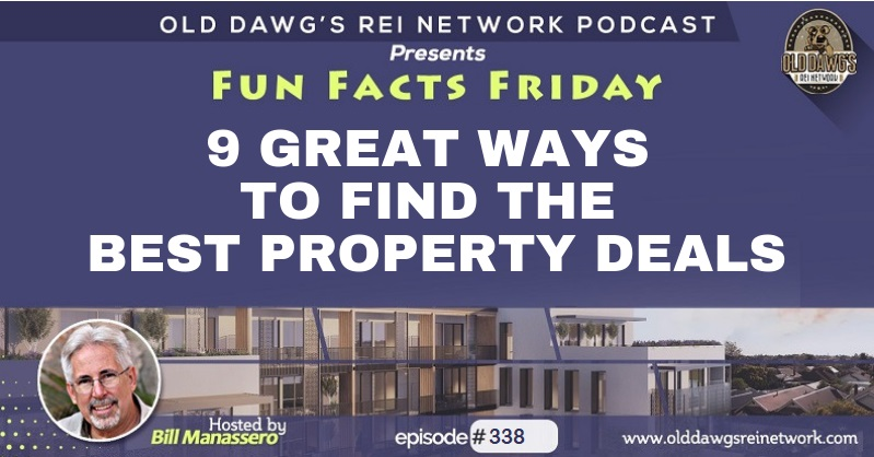 338: 9 Great Ways to Find the Best Property Deals